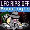 UFC Rips Off BossLogic & Ian Parker?
