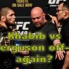 Khabib Vs Ferguson Cancelled?